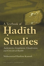 A textbook of Ḥadīth studies : authenticity, compilation, classification and criticism of Ḥadīth