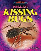 Killer kissing bugs
