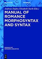 Manual of Romance Morphosyntax and Syntax