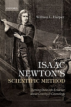 Isaac Newton's scientific method : turning data into evidence about gravity and cosmology