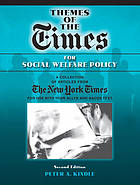 Themes of the times for social welfare policy : readings from the New York Times