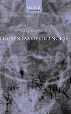 The syntax of Old Norse : with a survey of the inflectional morphology and a complete bibliography