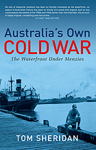 Australia's own cold war : the waterfront under Menzies