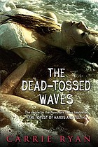 The dead-tossed waves : bk ; 2