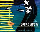 Coral route : Tasman Empire Airways Ltd, flying boats & the South Pacific