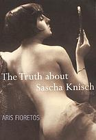 The truth about Sascha Knisch