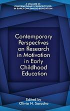 Contemporary perspectives on research on motivation in early childhood education
