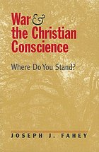 War and the Christian conscience : where do you stand?