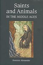 Saints and animals in the Middle Ages