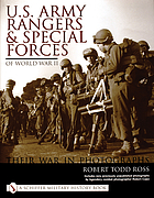 U.S. Army Rangers & Special Forces of World War II : their war in photographs