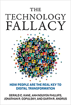 ˜Theœ technology fallacy how people are the real key to digital transformation