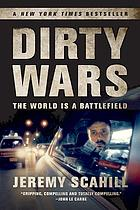 Dirty wars : the world is a battlefield