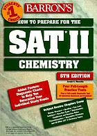 How to prepare for SAT II. Chemistry