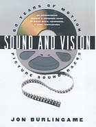 Sound and vision : sixty years of motion picture soundtracks : [an authoritative history and reference guide to movie music, composers and song compilations]