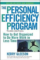 The personal efficiency program : how to get organized to do more work in less time.