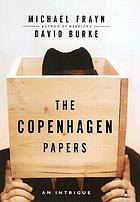 The Copenhagen papers : an intrigue