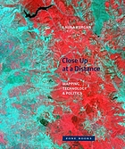 Close up at a distance : mapping, technology, and politics