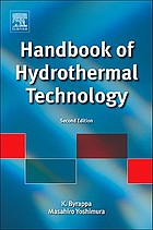 Handbook of hydrothermal technology, second edition