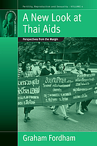 A new look at Thai AIDS : perspectives from the margin