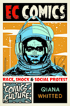 EC Comics : race, shock, and social protest