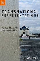 Transnational representations. The State of Taiwan Film in the 1960s and 1970s.