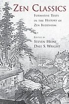 Zen classics : formative texts in the history of Zen Buddhism