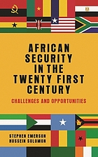 African security in the twenty-first century : challenges and opportunities
