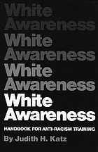White awareness : handbook for anti-racism training