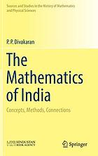 The mathematics of India : concepts, methods, connections