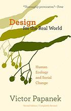 Design for the real world : human ecology and social change