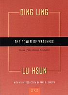 The power of weakness : stories of the Chinese revolution