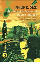 Do Androids Dream of Electric Sheep?.
