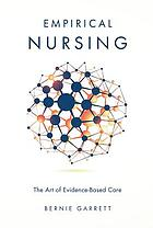 Empirical nursing : the art of evidence-based care