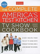 The Complete America's Test Kitchen TV show cookbook.