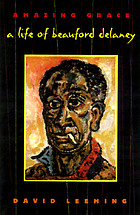 Amazing grace : a life of Beauford Delaney
