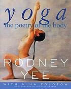Yoga : the poetry of the body