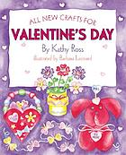 All-new crafts for Valentine's day