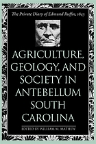 Agriculture, geology, and society in antebellum south carolina : the private.