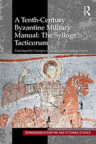 A tenth-century Byzantine military manual : the Sylloge tacticorum