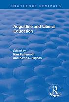 Augustine and Liberal Education.