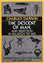 The descent of man, and selections in relation to sex