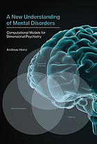 A new understanding of mental disorders : computational models for dimensional psychiatry