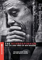 The newspaperman : the life and times of Ben Bradlee
