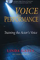 Voice for performance : [training the actor's voice]