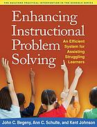 Enhancing instructional problem solving : an efficient system for assisting struggling learners