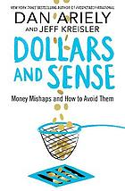 Dollars and sense : money mishaps and how to avoid them