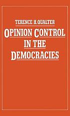 Opinion control in the democracies