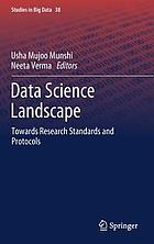 Data science landscape : towards research standards and protocols