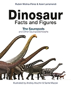Dinosaur facts and figures : the sauropods and other sauropodomorphs