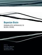 Bayesian Brain: Probabilistic Approaches to Neural Coding (Computational neuroscience)